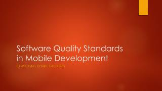 Software Quality Standards in Mobile Development