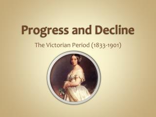 Progress and Decline