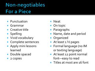 Non- negotiables For a Piece