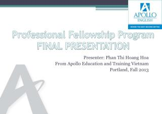 Professional Fellowship Program FINAL PRESENTATION
