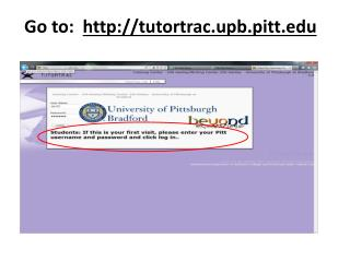 Go  to:   tutortrac.upb.pitt