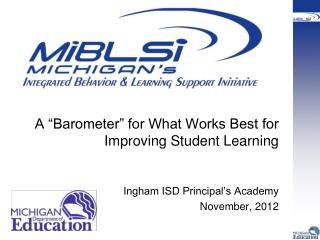 "A ""Barometer"" for What Works Best for Improving Student Learning"