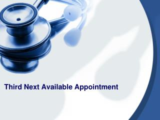 Third Next Available Appointment
