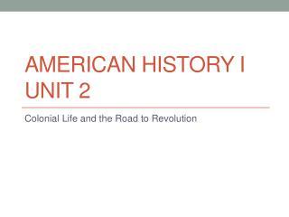 American History I Unit 2