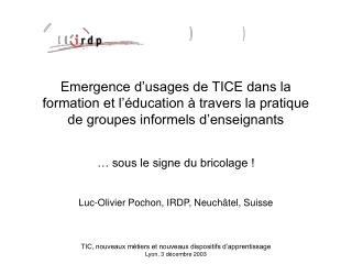 TIC, nouveaux m tiers et nouveaux dispositifs d apprentissage  Lyon, 3 d cembre 2003