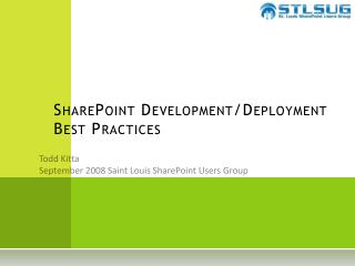 SharePoint  Development/Deployment Best Practices