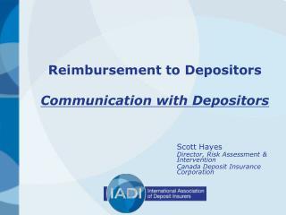 Reimbursement to Depositors Communication with Depositors