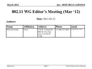 802.11  WG  Editor's Meeting (Mar '12)