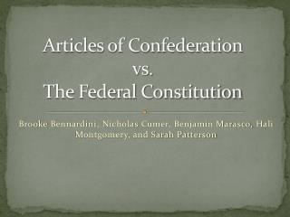 Articles of Confederation  vs.  The Federal Constitution