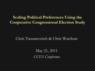 Scaling Political Preferences Using the Cooperative Congressional Election Study