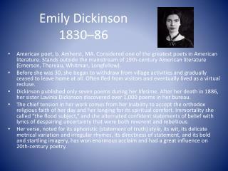 Emily  Dickinson  1830–86