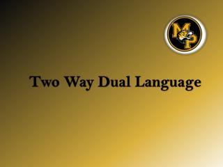 Two Way Dual Language