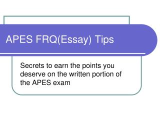 APES  FRQ(Essay)  Tips