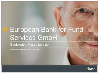 European Bank for Fund Services GmbH
