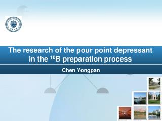 The research of the pour point depressant in the  10 B preparation process