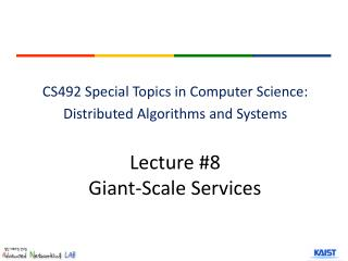 Lecture #8 Gian t-Scale Services