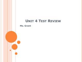 Unit 4 Test Review