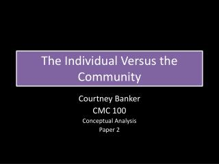 The Individual Versus the  Community