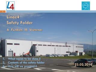 Linac4 Safety Folder