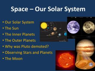 Space – Our Solar System
