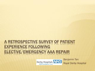 A Retrospective survey of  patient experience following elective/emergency AAA repair