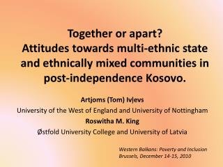 Artjoms (Tom)  Ivļevs University of the West of England and University of  Nottingham