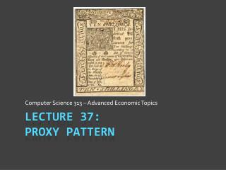 Lecture  37: Proxy Pattern