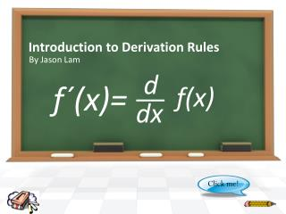 Introduction to Derivation Rules