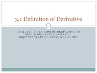 3.1 Definition of Derivative