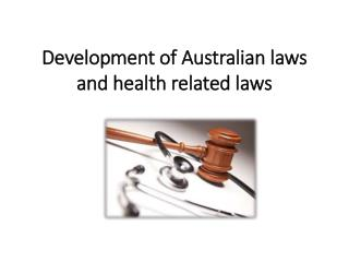 Development of Australian laws and health related laws