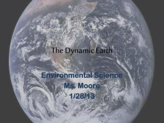 The Dynamic Earth