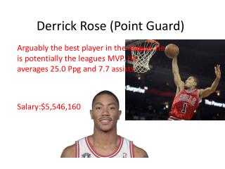 Derrick Rose (Point Guard)