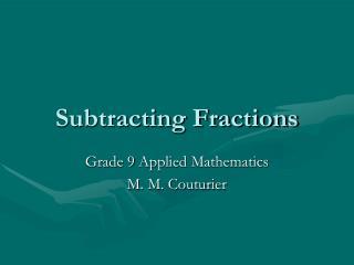 Subtracting Fractions