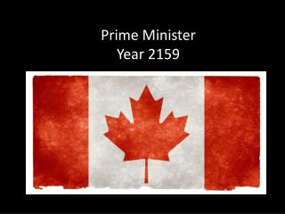 Prime Minister Year 2159