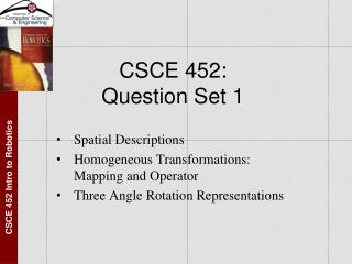 CSCE 452:  Question Set 1