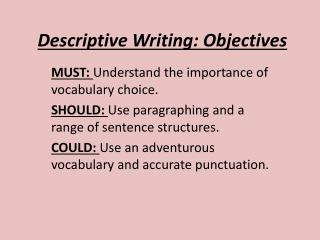 Descriptive Writing: Objectives