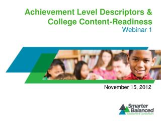 Achievement Level Descriptors & College Content-Readiness