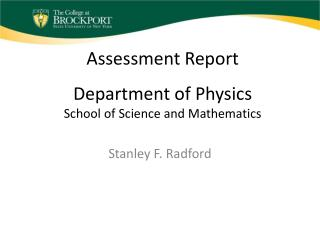 Assessment Report Department of Physics School of Science and Mathematics