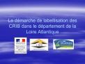 La d marche de labellisation des CRIB dans le d partement de la Loire Atlantique