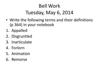 Bell Work Tuesday, May 6, 2014
