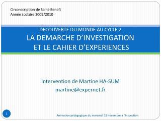 DECOUVERTE DU MONDE AU CYCLE 2 LA DEMARCHE D INVESTIGATION  ET LE CAHIER D EXPERIENCES