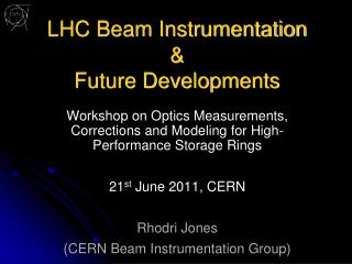 LHC Beam Instrumentation & Future Developments