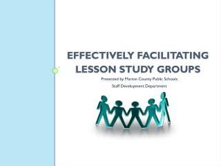Effectively facilitating  Lesson Study Groups