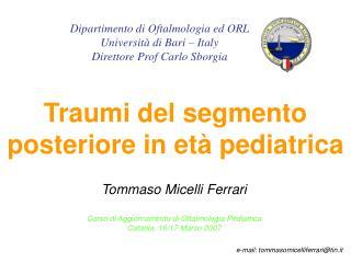 Traumi del segmento posteriore in et  pediatrica