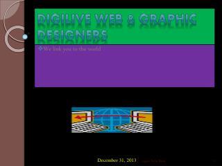 DIGILIVE WEB & GRAPHIC  DESIGNERS
