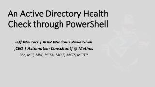 An Active Directory Health Check through PowerShell