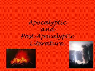Apocalyptic  and  Post-Apocalyptic  Literature.