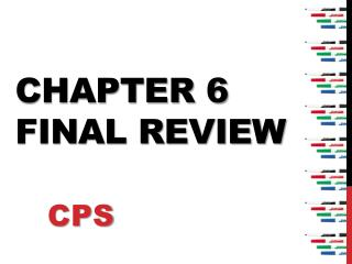 Chapter 6 Final  Review