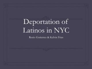 Deportation of Latinos in NYC