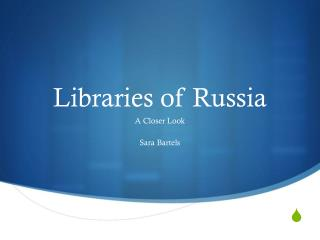 Libraries of Russia